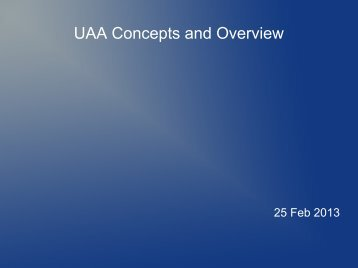 UAA Concepts and Overview - Huihoo