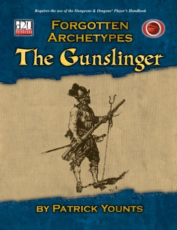 Forgotten Archetypes: Gunslinger - e23