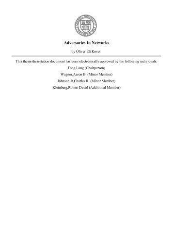 Adversaries In Networks - eCommons@Cornell - Cornell University