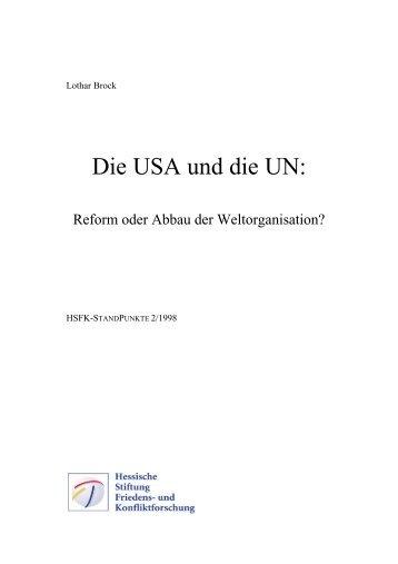 Die USA und die UN: Reform oder Abbau der ... - eDoc