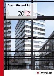 Geschäftsbericht 2012, pdf - Intershop Management AG