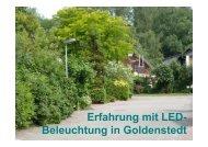 Erfahrung mit LED- Beleuchtung in Goldenstedt