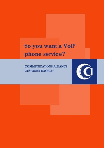 So you want a Voip phone service? - Communications Alliance