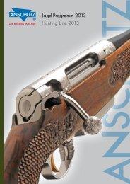 Jagd Programm 2013 Hunting Line 2013 - Waffen Schmidt