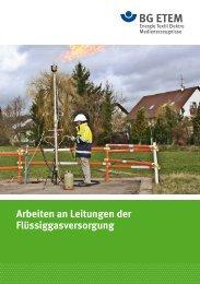 4. Arbeiten an Leitungen der Flüssiggasversorgung - Die BG ETEM