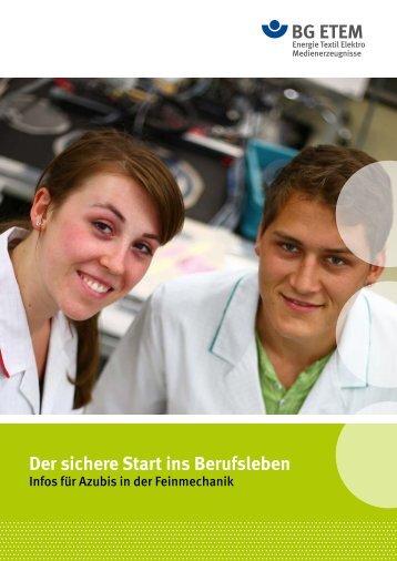 Der sichere Start ins Berufsleben - Infos für Azubis in ... - Die BG ETEM