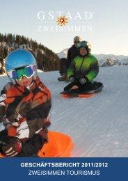geschäftsbericht 2011/2012 zweisimmen tourismus - Gstaad