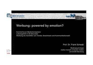 Vortrag Prof. Dr. F. Schwab: Werbung: powered by emotion? - FSF