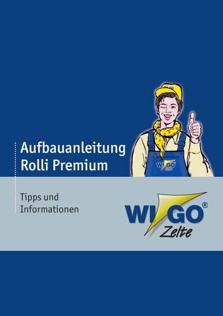 Aufbauanleitung Rolli Premium - Wigo Zelte