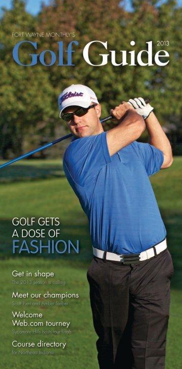 Fort Wayne Monthly's Golf Guide - FortWayne.com