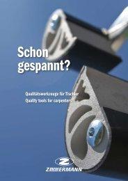 Qualitätswerkzeuge für Tischler Quality tools for carpenters