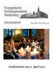 Gemeindebrief März bis Juni 2013 - Evangelische Kirchengemeinde ...