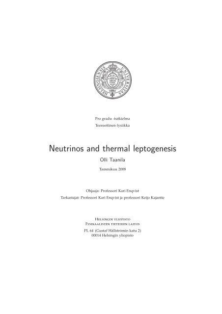 Neutrinos and thermal leptogenesis - Helda