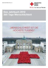 Das Jahrbuch 2012 365 Tage Menschlichkeit - DRK