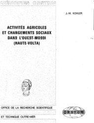 Activités agricoles et changements sociaux dans l'Ouest Mossi ...