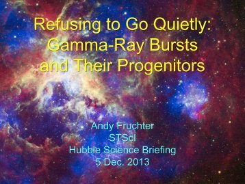 Refusing to Go Quietly: GRBs and Their Progenitors - HubbleSOURCE