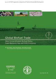 Global Biofuel Trade: How Uncoordinated Biofuel Policy ... - ictsd
