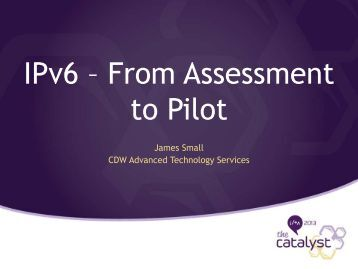 IPv6 – From Assessment to Pilot