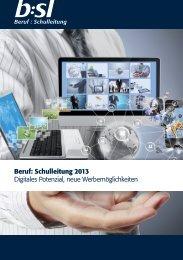 Schulleitung 2013 Digitales Potenzial, neue Werbemöglichkeiten