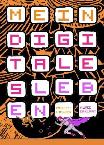 Mein digitales Leben - Urheberrecht in der digitalen Welt