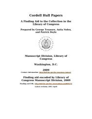 Cordell Hull Papers [finding aid]. Library of Congress. [PDF ...