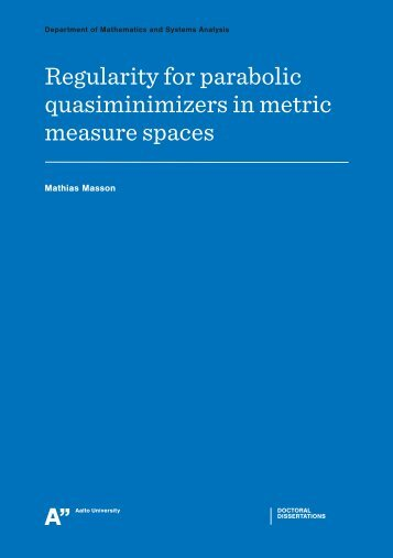 Regularity for parabolic quasiminimizers in metric ... - Aalto-yliopisto