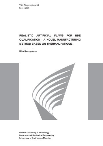 REALISTIC ARTIFICIAL FLAWS FOR NDE QUALIFICATION - A ...