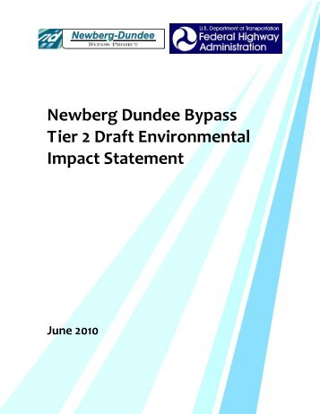 Newberg Dundee Bypass Tier 2 Draft Environmental Impact Statement
