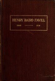 Henry Baird Favill, AB, MD, LL.D., 1860-1916, a ... - University Library