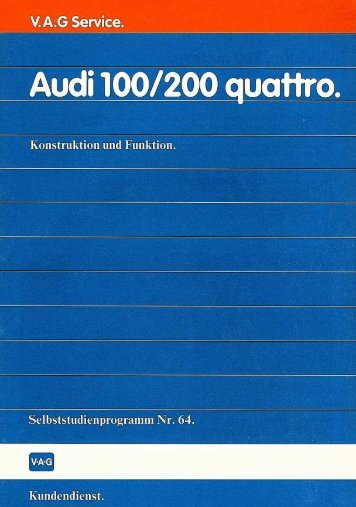 Page 1 Page 2 i 100/ 200 quoi-tro. Aud Der Audi 100/200 quattro ...