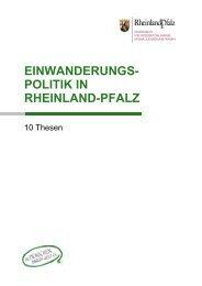 10 Thesen zur Einwan-derungspolitik in RLP - in Rheinland-Pfalz