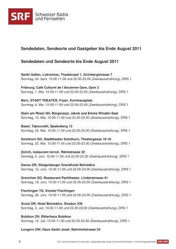 Sendedaten, Sendeorte und Gastgeber bis Ende August 2011 ...
