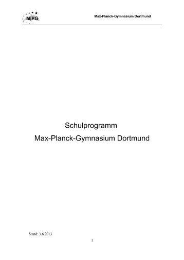 Schulprogramm Max-Planck-Gymnasium Dortmund - MPG-Dortmund