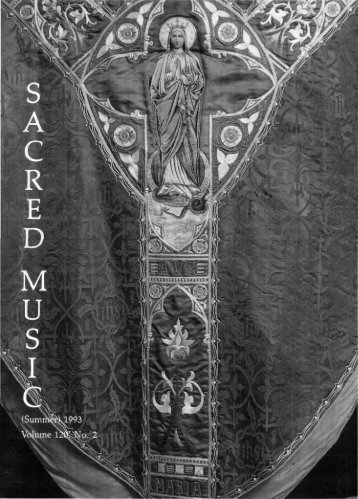 Sacred Music Volume 120 Number 2 - Church Music Association of ...