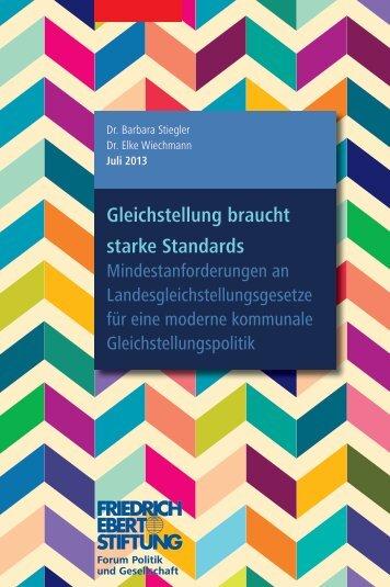 Gleichstellung braucht starke Standards - Bibliothek der Friedrich ...