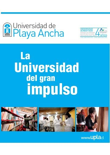 Universidad de Playa Ancha: La universidad del gran impulso