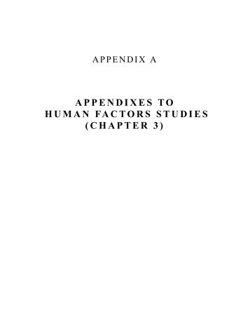 APPENDIXES TO HUMAN FACTORS STUDIES (CHAPTER 3)