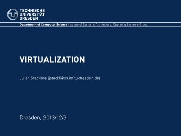 VIRTUALIZATION - Operating Systems Group