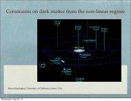 Constraints on dark matter from the non-linear regime - UC Davis ...