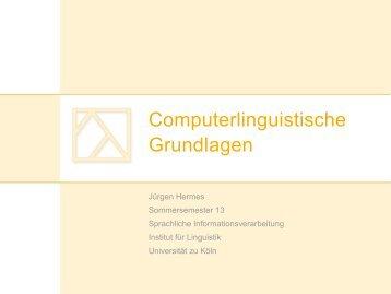 Computerlinguistische Grundlagen - Universität zu Köln