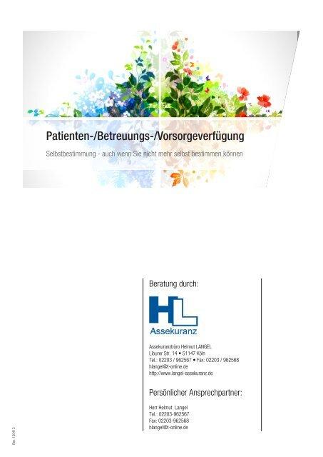 Patientenverfügung / Betreuungsverfügung / Vorsorgevollmacht