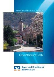 Geschäftsbericht 2012 - Spar- und Kreditbank Bühlertal