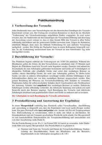Praktikumsordnung 1 Vorbereitung der Versuche 2 Durchführung ...