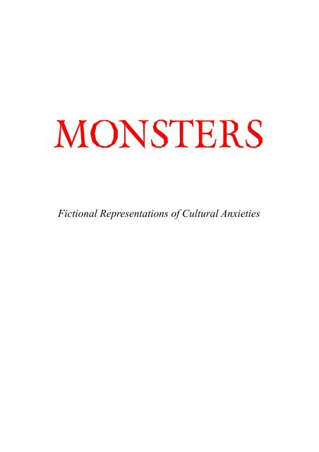 Fictional Representations of Cultural Anxieties
