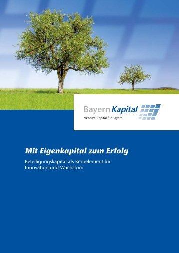 Mit Eigenkapital zum Erfolg - Bayern Kapital