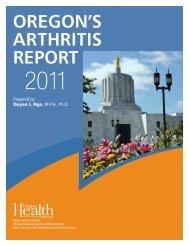 Oregon's Arthritis Report 2011 - Public Health
