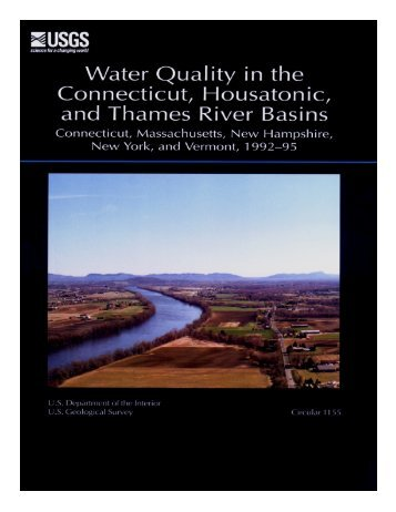 Water Quality in the Connecticut, Housatonic, and Thames ... - USGS