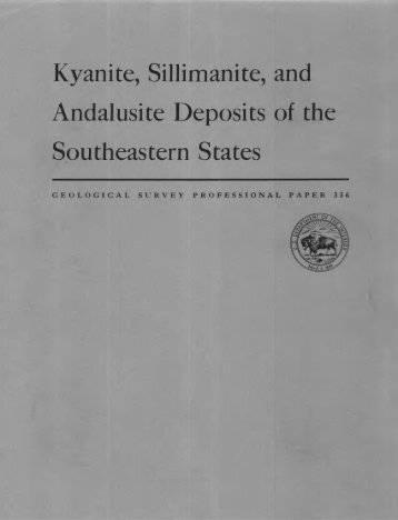 Kyanite, Sillimanite, and Andalusite Deposits of the Southeastern ...