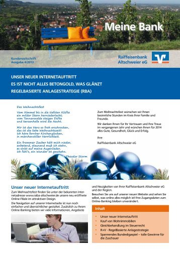 Kundenzeitschrift 04/2013 - Raiffeisenbank Altschweier eG