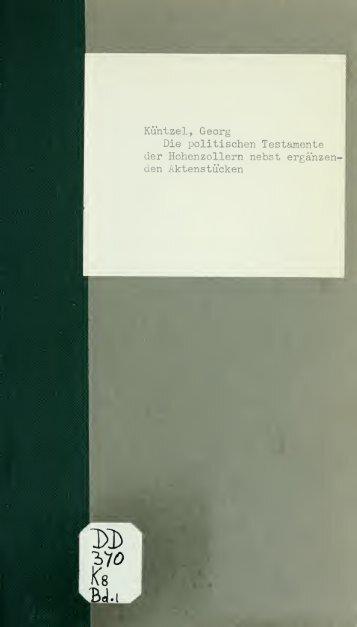 Die politischen Testamente der Hohenzollern nebst ergänzenden ...